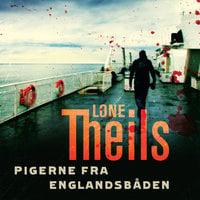 Pigerne fra englandsbåden - Lone Theils