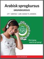 Arabisk sprogkursus Grundkursus - Univerb,Ann-Charlotte Wennerholm
