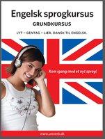 Engelsk sprogkursus Grundkursus - Univerb,Ann-Charlotte Wennerholm