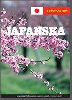 Expresskurs Japanska - Univerb,Ann-Charlotte Wennerholm