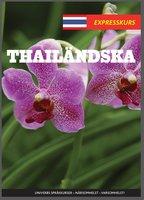Expresskurs Thailändska - Univerb, Ann-Charlotte Wennerholm