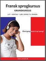 Fransk sprogkursus Grundkursus - Univerb,Ann-Charlotte Wennerholm