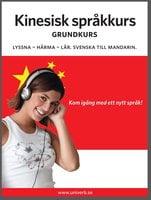 Kinesisk språkkurs grundkurs - Univerb,Ann-Charlotte Wennerholm