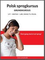Polsk sprogkursus Grundkursus - Univerb, Ann-Charlotte Wennerholm