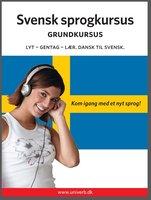 Svensk sprogkursus Grundkursus - Univerb, Ann-Charlotte Wennerholm