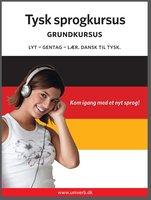 Tysk sprogkursus Grundkursus - Univerb,Ann-Charlotte Wennerholm