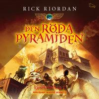 Den röda pyramiden - Rick Riordan