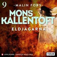 Eldjägarna - Mons Kallentoft