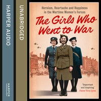 The Girls Who Went to War - Duncan Barrett,Calvi