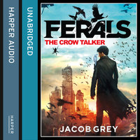The Crow Talker - Jacob Grey