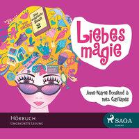 Das magische Buch: Liebesmagie - Inez Gavilanes, Anne-Marie Donslund