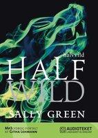 Half Wild - Sally Green