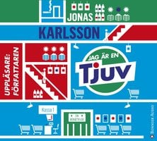 Jag är en tjuv - Jonas Karlsson
