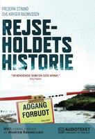 Rejseholdets historie - Ove Kryger Rasmussen, Frederik Strand