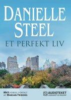 Et perfekt liv - Danielle Steel