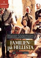 Familien på Hellesta - Margit Söderholm
