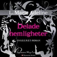 Secret : delade hemligheter - L. Marie Adeline