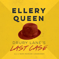 Drury Lane's Last Case - Ellery Queen