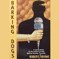 Barking Dogs - Robert R. Irvine