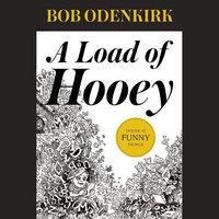 A Load of Hooey - Bob Odenkirk