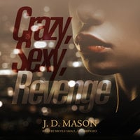 Crazy, Sexy, Revenge - J.D. Mason
