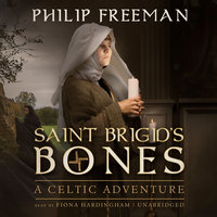 Saint Brigid's Bones - Philip Freeman