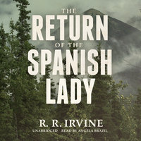 The Return of the Spanish Lady - R.R. Irvine