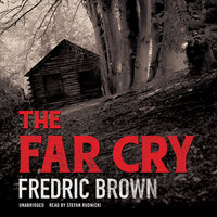The Far Cry - Fredric Brown
