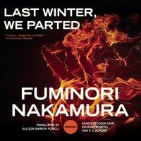 Last Winter, We Parted - Fuminori Nakamura