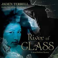 River of Glass - Jaden Terrell