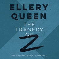 The Tragedy of Z - Ellery Queen