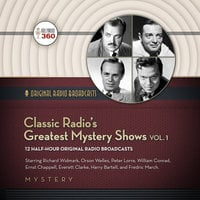 Classic Radio's Greatest Mystery Shows, Vol. 1 - Hollywood 360