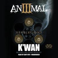 Animal 3 - K'wan