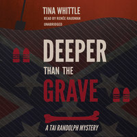Deeper Than the Grave - Tina Whittle