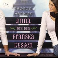 Anna och den franska kyssen - Stephanie Perkins