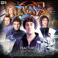 Blake's 7 - Fractures - Big Finish Productions