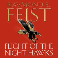 Flight of the Night Hawks - Raymond E. Feist