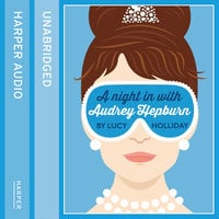 A Night In With Audrey Hepburn - Lucy Holliday