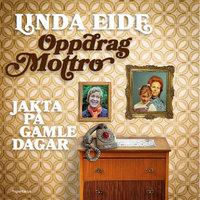 Oppdrag mottro - Linda Eide