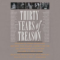 Thirty Years of Treason, Vol. 3 - Eric Bentley