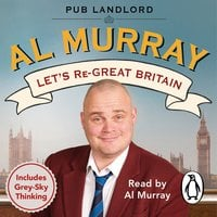 Let's re-Great Britain - Al Murray