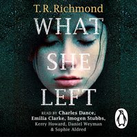 What She Left - T.R. Richmond