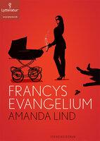 Francys evangelium - Amanda Lind
