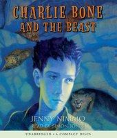 Charlie Bone and the Beast - Jenny Nimmo