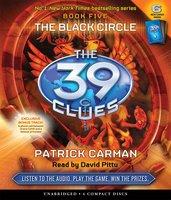 The 39 Clues - The Black Circle - Patrick Carman