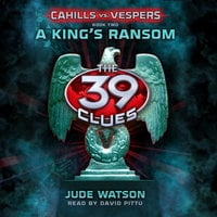 The 39 Clues - A Kings Ransom - Jude Watson