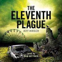 The Eleventh Plague - Jeff Hirsch