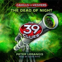 The 39 Clues - The Dead of Night - Peter Lerangis