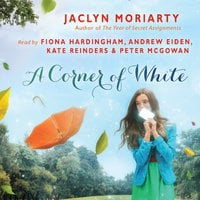 A Corner of White - Jaclyn Moriarty