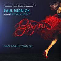Gorgeous - Paul Rudnick
